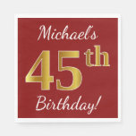 [ Thumbnail: Red, Faux Gold 45th Birthday + Custom Name Paper Napkin ]