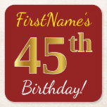 [ Thumbnail: Red, Faux Gold 45th Birthday + Custom Name Paper Coaster ]