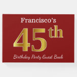 [ Thumbnail: Red, Faux Gold 45th Birthday Party + Custom Name Guest Book ]