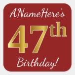[ Thumbnail: Red, Faux Gold 47th Birthday + Custom Name Sticker ]