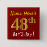 [ Thumbnail: Red, Faux Gold 48th Birthday, With Custom Name Button ]