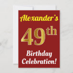[ Thumbnail: Red, Faux Gold 49th Birthday Celebration + Name Invitation ]