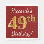 [ Thumbnail: Red, Faux Gold 49th Birthday + Custom Name Napkin ]
