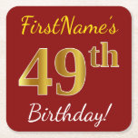 [ Thumbnail: Red, Faux Gold 49th Birthday + Custom Name Paper Coaster ]