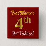 [ Thumbnail: Red, Faux Gold 4th Birthday, With Custom Name Button ]