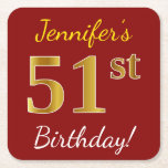 [ Thumbnail: Red, Faux Gold 51st Birthday + Custom Name Paper Coaster ]
