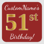 [ Thumbnail: Red, Faux Gold 51st Birthday + Custom Name Sticker ]