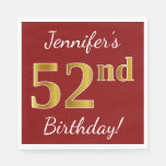 [ Thumbnail: Red, Faux Gold 52nd Birthday + Custom Name Napkin ]