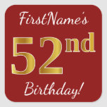 [ Thumbnail: Red, Faux Gold 52nd Birthday + Custom Name Sticker ]
