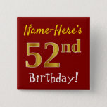 [ Thumbnail: Red, Faux Gold 52nd Birthday, With Custom Name Button ]