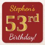 [ Thumbnail: Red, Faux Gold 53rd Birthday + Custom Name Paper Coaster ]