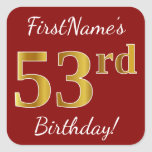 [ Thumbnail: Red, Faux Gold 53rd Birthday + Custom Name Sticker ]