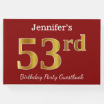 [ Thumbnail: Red, Faux Gold 53rd Birthday Party + Custom Name Guest Book ]
