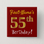 [ Thumbnail: Red, Faux Gold 55th Birthday, With Custom Name Button ]