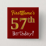[ Thumbnail: Red, Faux Gold 57th Birthday, With Custom Name Button ]