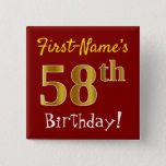 [ Thumbnail: Red, Faux Gold 58th Birthday, With Custom Name Button ]