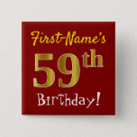 [ Thumbnail: Red, Faux Gold 59th Birthday, With Custom Name Button ]
