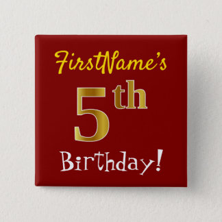 Red, Faux Gold 5th Birthday, With Custom Name Pinback Button