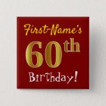 [ Thumbnail: Red, Faux Gold 60th Birthday, With Custom Name Button ]