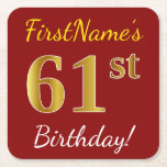 [ Thumbnail: Red, Faux Gold 61st Birthday + Custom Name Paper Coaster ]
