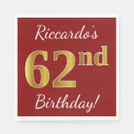 [ Thumbnail: Red, Faux Gold 62nd Birthday + Custom Name Napkin ]