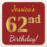 [ Thumbnail: Red, Faux Gold 62nd Birthday + Custom Name Paper Coaster ]
