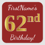 [ Thumbnail: Red, Faux Gold 62nd Birthday + Custom Name Sticker ]