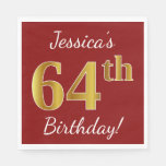 [ Thumbnail: Red, Faux Gold 64th Birthday + Custom Name Napkin ]
