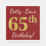 [ Thumbnail: Red, Faux Gold 65th Birthday + Custom Name Paper Napkin ]