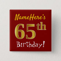 Red, Faux Gold 65th Birthday, With Custom Name Button