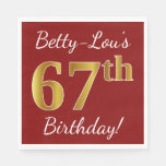 [ Thumbnail: Red, Faux Gold 67th Birthday + Custom Name Napkin ]