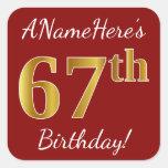 [ Thumbnail: Red, Faux Gold 67th Birthday + Custom Name Sticker ]