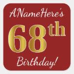 [ Thumbnail: Red, Faux Gold 68th Birthday + Custom Name Sticker ]