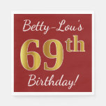 [ Thumbnail: Red, Faux Gold 69th Birthday + Custom Name Paper Napkin ]