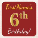 [ Thumbnail: Red, Faux Gold 6th Birthday + Custom Name Paper Coaster ]