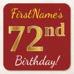 [ Thumbnail: Red, Faux Gold 72nd Birthday + Custom Name Paper Coaster ]