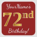 [ Thumbnail: Red, Faux Gold 72nd Birthday + Custom Name Sticker ]