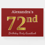 [ Thumbnail: Red, Faux Gold 72nd Birthday Party + Custom Name Guest Book ]