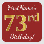 [ Thumbnail: Red, Faux Gold 73rd Birthday + Custom Name Sticker ]
