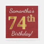 [ Thumbnail: Red, Faux Gold 74th Birthday + Custom Name Napkin ]
