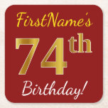 [ Thumbnail: Red, Faux Gold 74th Birthday + Custom Name Paper Coaster ]
