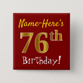 Red, Faux Gold 76th Birthday, With Custom Name Button