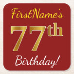 [ Thumbnail: Red, Faux Gold 77th Birthday + Custom Name Paper Coaster ]