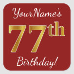 [ Thumbnail: Red, Faux Gold 77th Birthday + Custom Name Sticker ]