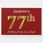[ Thumbnail: Red, Faux Gold 77th Birthday Party + Custom Name Guest Book ]