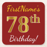 [ Thumbnail: Red, Faux Gold 78th Birthday + Custom Name Paper Coaster ]