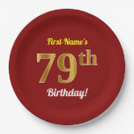 [ Thumbnail: Red, Faux Gold 79th Birthday + Custom Name Paper Plate ]