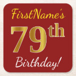 [ Thumbnail: Red, Faux Gold 79th Birthday + Custom Name Paper Coaster ]