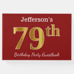 [ Thumbnail: Red, Faux Gold 79th Birthday Party + Custom Name Guest Book ]