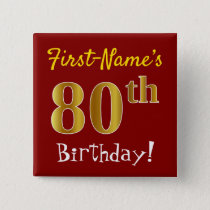 Red, Faux Gold 80th Birthday, With Custom Name Button